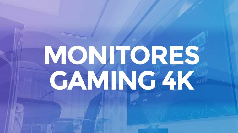 Mejores monitores gaming 4k